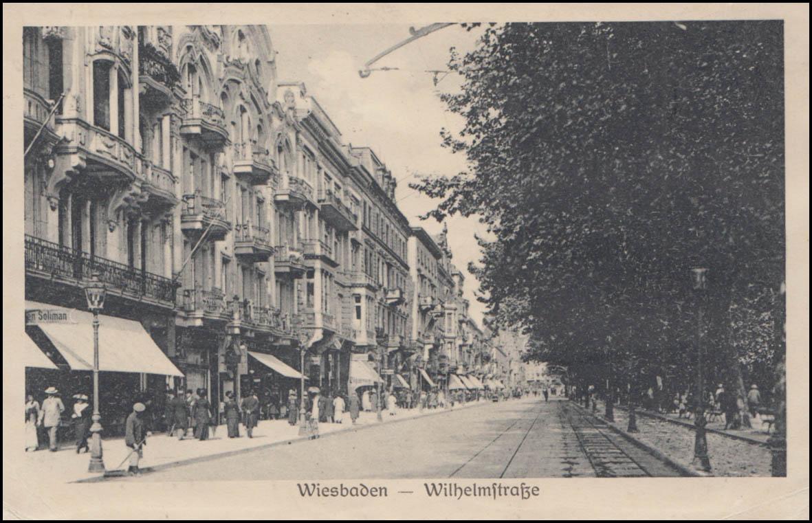 Ansichtskarte Wiesbaden Wilhelmstraße, EISENBACH (RBZ. WIESBADEN) 15.4.17 1