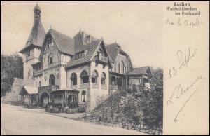 Ansichtskarte Waldschlösschen im Stadtwald in AACHEN 13.9.1905