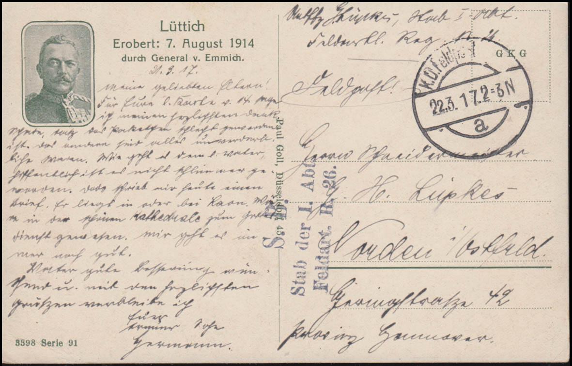 Feldpost Stab der I. Abt. Feldartillerie Reg. 26, AK Eroberung Lüttich, 22.3.17 0