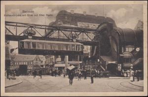 AK Barmen Rathausbrücke mit Blick auf Alten Markt und Schwebebahn, 6.9.1918