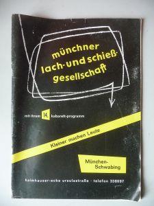Programmheft Münchner Lach- und Schießgesellschaft Kleiner machen Leute ca. 1970