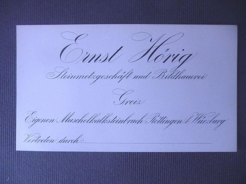 Visitenkarte Geschäftskarte Ernst Hörig Steinmetz Greiz / Röttingen b. Würzburg