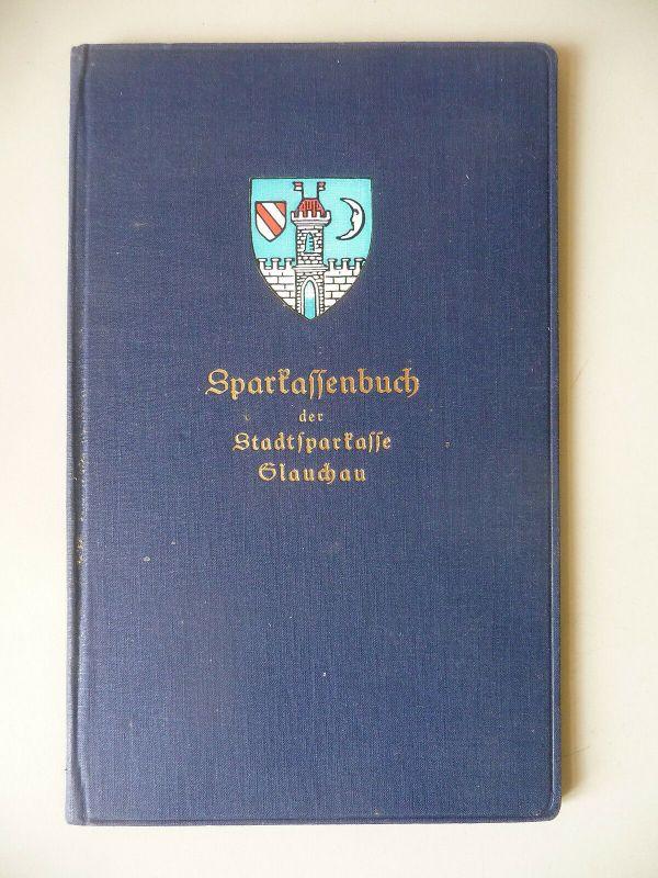 Sparkassenbuch Sparbuch Stadtsparkasse Glauchau 1939