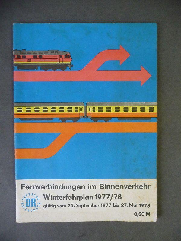 Fahrplan Fernverbindungen im Binnenverkehr / DDR DR Reichsbahn 1977/78