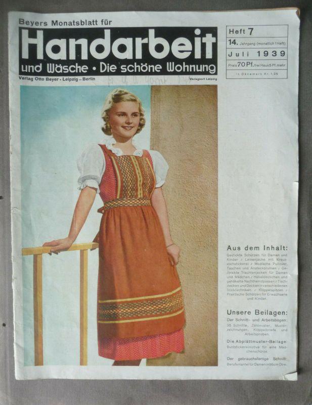 Heft Beyers Monatsblatt für Handarbeit Wäsche Wohnung Nr. 7/1939
