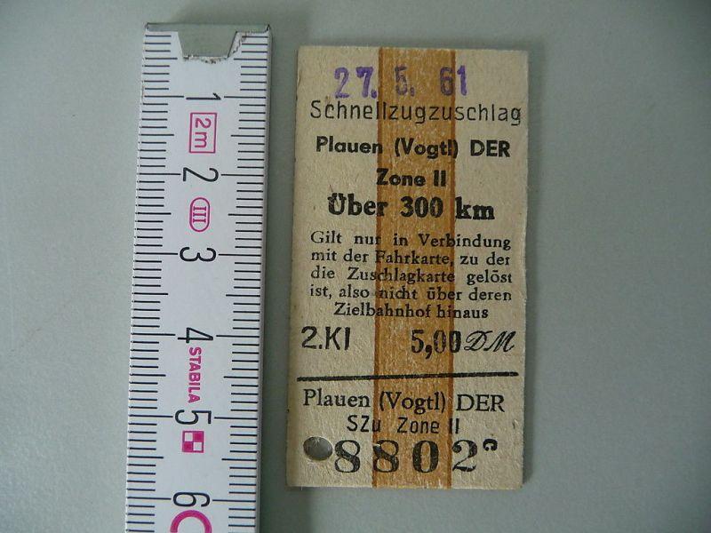 Fahrschein DR Schnellzugzuschlag üb. 300 km Plauen 1961