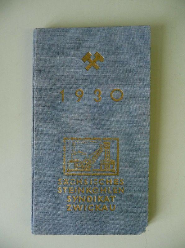Kalender Sächsisches Steinkohlen-Syndikat Zwickau 1930 / Bergbau Sachsen