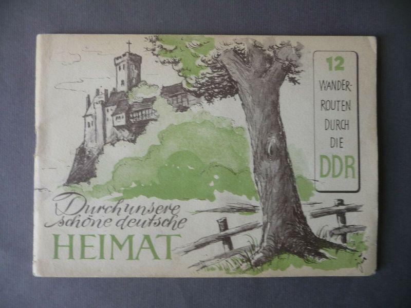 Durch unsere schöne deutsche Heimat / 12 Wanderrouten DDR Heft Broschüre 1956