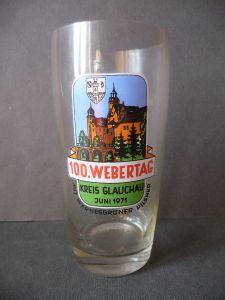 Bierglas Andenkenglas 100. Webertag Glauchau 1971