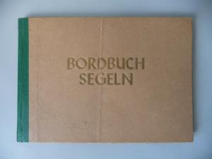 Altes Bordbuch für Segler / Deutscher Turn- u. Sportbund DDR / Pöhl 1976-1980