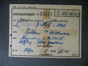 Fahrkarte Schnellzug-Zuschlagskarte Hof Bayern - Velden / Reichsbahn 1934