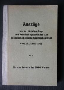 Auszüge Arbeitsschutz Brandschutz Sicherheit SDAG Wismut 1963