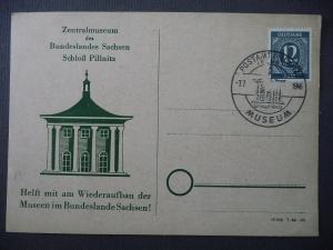 Postkarte Wiederaufbau Museen Sachsen / Pillnitz Sonderstempel 1946