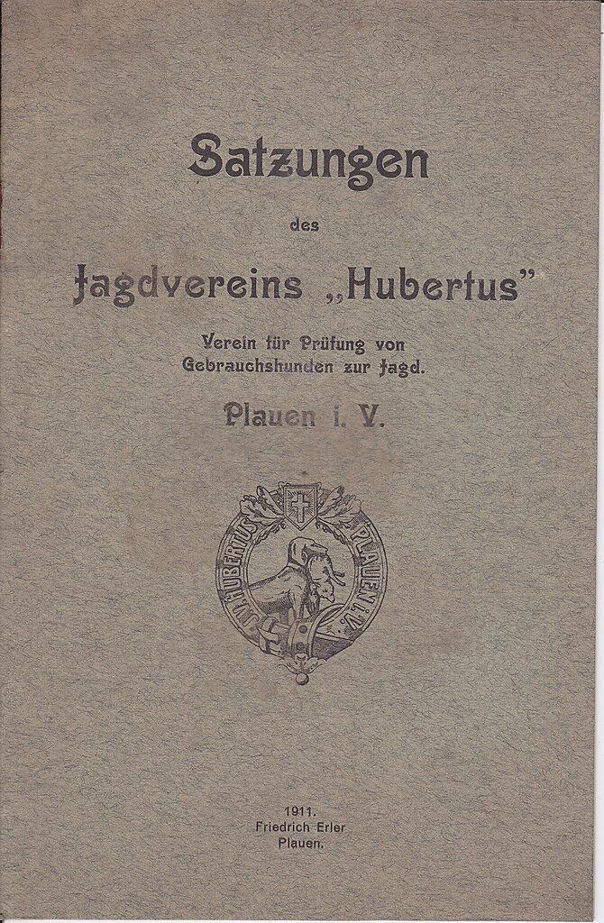Heft Satzungen Jagdverein Hubertus Jagdhund Plauen 0