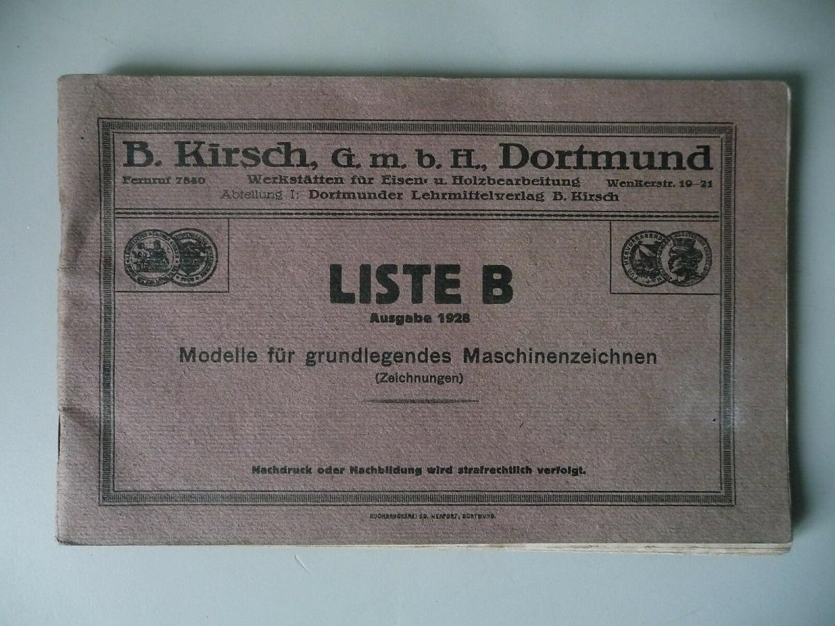 Heft Liste B - Modelle für grundlegendes Maschinenzeichnen Vorlagen 1928 0