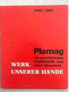 Broschüre VEB Plamag zur Betriebsgeschichte - Teil 1 , 1945-1961