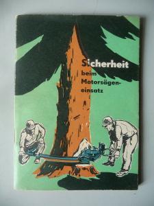 Heftchen Broschüre Sicherheit beim Motorsägeneinsatz / FDGB Arbeitsschutz DDR