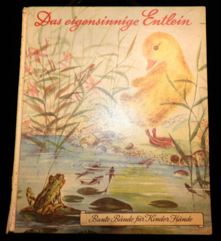 Kinderbuch 1952 / Das eigensinnige Entlein / Schweiz