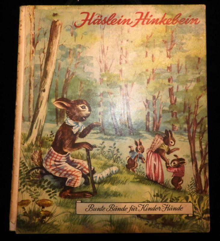 Bilderbuch Schweiz / 1950 / Häslein Hinkebein / aus der Serie Bunte Bände für Kinderhände