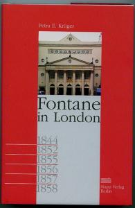 Fontane in London. Krüger, Petra E
