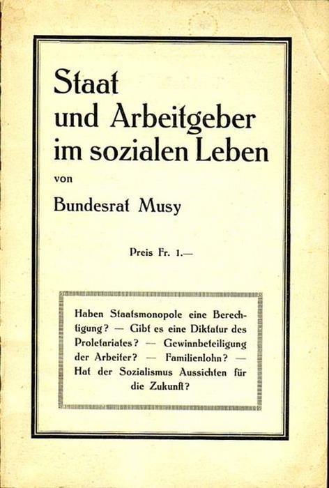 Staat und Arbeitgeber im sozialen Leben. Musy, (Jean-Marie)