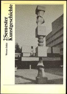 2 Semester Kunstgeschichte. Stilkunde der Architektur anhand von Basler Beispielen und kleine Geschichte der graphischen Techniken mit Beispielen aus dem Basler Kupferstichkabinett. Jehle, Werner