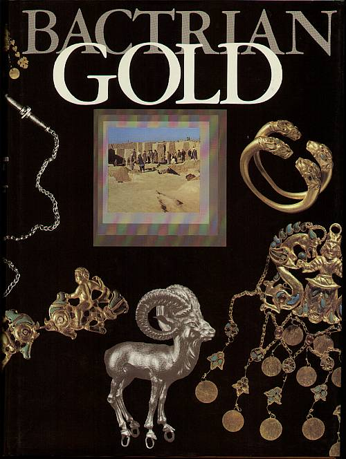 Bactrian Gold from the excavations of the Tillya-Tepe necropolis in northern Afghanistan. Sarianidi, Victor