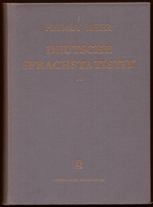 Deutsche Sprachstatistik. 2 Bände in 1 Band. Meier, Helmut
