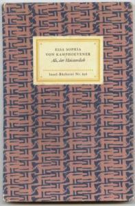 Ali, der Meisterdieb. Eine Geschichte alttürkischer Nomaden. Kamphoevener, Elsa Sophia von