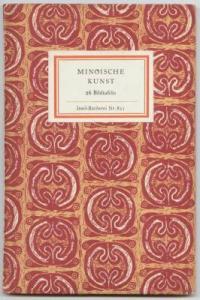 Minoische Kunst. 26 Bildtafeln. Nachwort von Gerhard Kleiner.