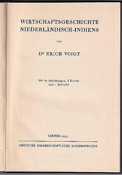 Wirtschaftsgeschichte Niederländisch - Indiens. Voigt, Erich