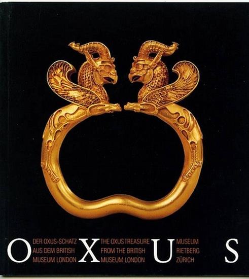 Oxus. Der Oxus-Schatz aus dem British Museum London. Mitchell, T.C
