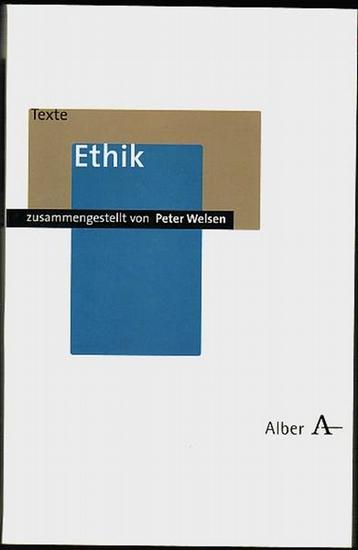 Ethik. Welsen, Peter (Hrsg)