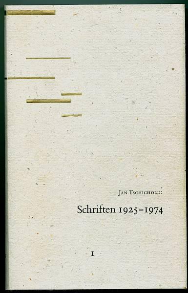 Schriften: 1925 - 1974. Band I. herausgegeben von Günther Bose und Erich Brinkmann. Tschichold, Jan