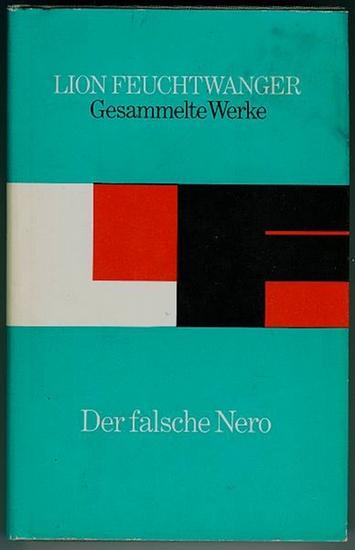 Der falsche Nero. Feuchtwanger, Lion
