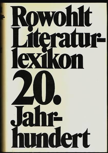 Literaturlexikon des 20. Jahrhundert. Olles, Helmut (Hrsg.)