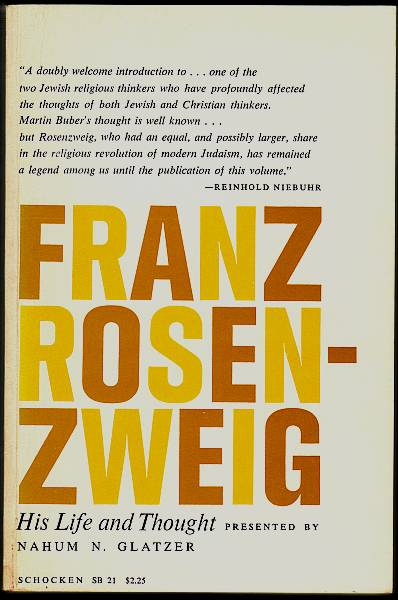 Franz Rosenzweig. His Life and Thought. Glatzer, Nahum N