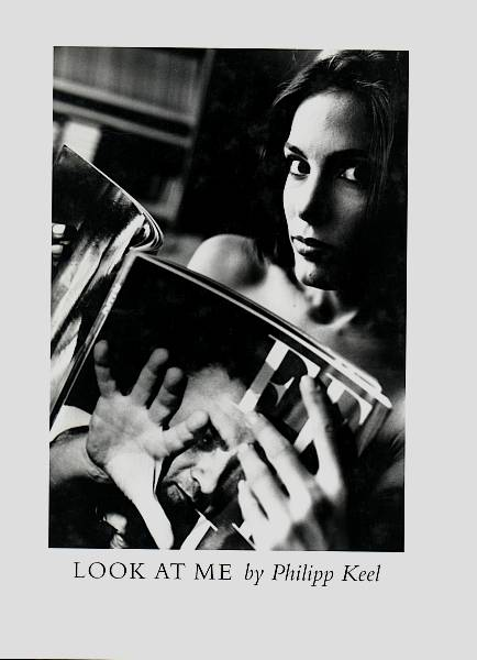 Look at me. Text von Doris Dörrie. Keel, Philipp