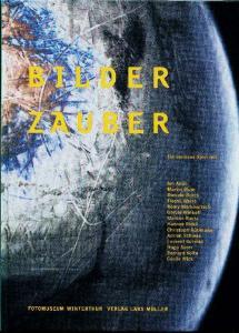 Bilderzauber. Ein seriöses Spiel. Mit einem Text von Urs Stahel. Wiesel, Miriam (Hrsg.)