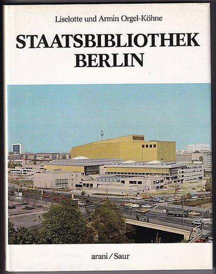 Staatsbibliothek Berlin Orgel-Köhne, Liselotte und Armin Orgel-Köhne