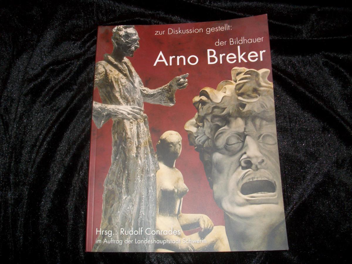 Buch über den Bildhauer Arno Breker von Rudolf Conrades