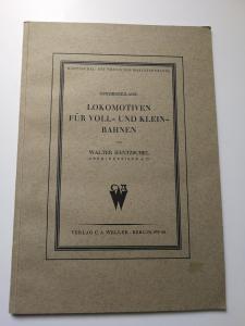 Lokomotiven für Voll-und Kleinbahnen von Walter Häntzschel