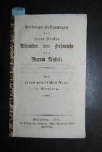Sinner – Heilungs-Erklärungen des Fürsten Alexander von Hohenlohe - 1821