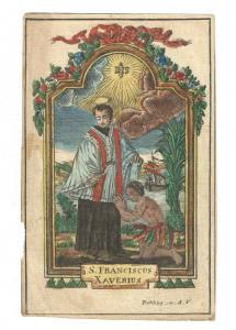 St. Franziscus Xaverius – Altkolorierter Kupferstich – Augsburg - Frehling 1790