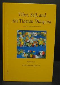 Klieger - Tibet, Self, and the Tibetan Diaspora – Leiden 2002