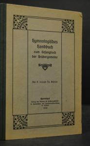 Hymnologisches Handbuch zum Gesangbuch der Brüdergemeine - 1916