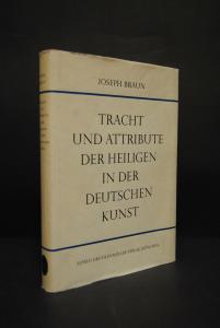 Braun - Tracht u. Attribute der Heiliegen - Stuttgart 1974
