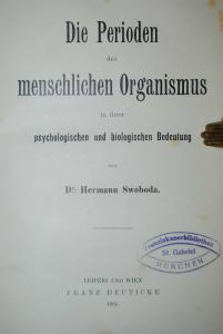 Swoboda -  Perioden des menschl. Organismus - Grundlegung d. Psychologie - EA