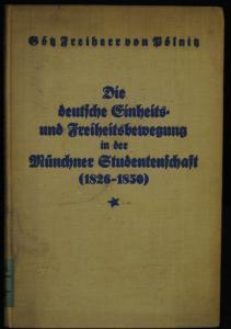 Die dt. Einheits- und Freiheitsbewegung in der Münchner Studentenschaft - 1930