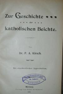 Kirsch – Geschichte der katholischen Beichte - 1902